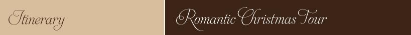 Romantic Christmas Tour Itinerary