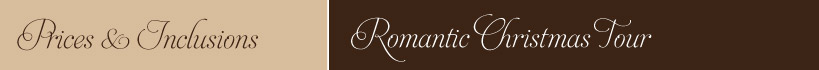 Romantic Christmas Tour Prices and Inclusions